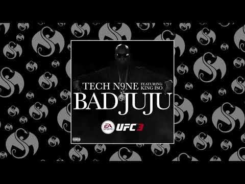 Tech N9ne - Bad JuJu (Feat. King Iso) | OFFICIAL AUDIO