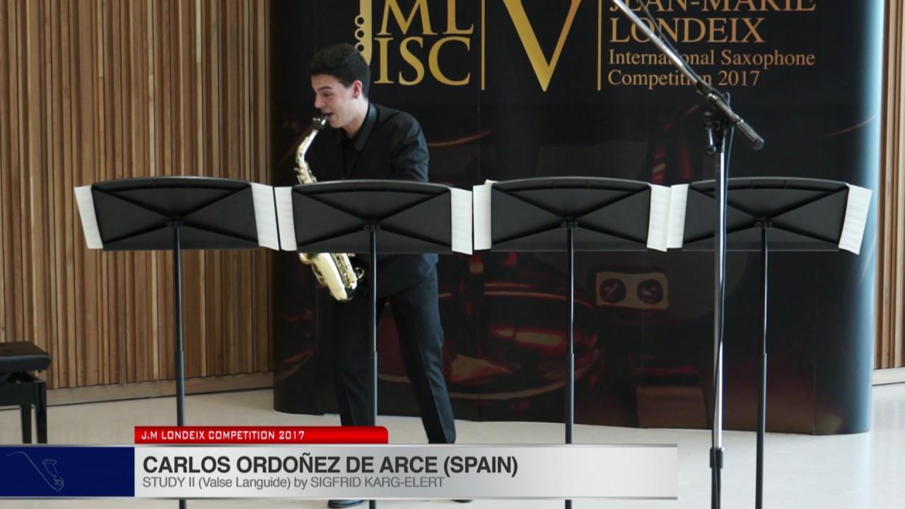 Londeix 2017 - Carlos Ordonez De Arce (Spain) - II Valse Languide by Sigfrid Karg-Elert