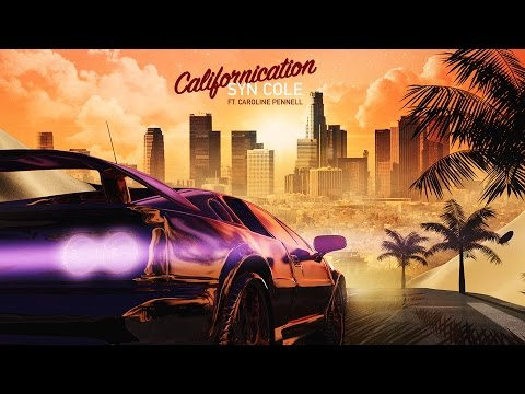 Syn Cole ft. Caroline Pennell - Californication