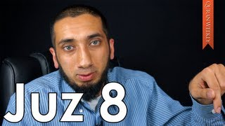 Parents in Islam [Juz 8] - Nouman Ali Khan