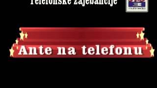 Telefonske zajebancije - Ante na telefonu SMESNO