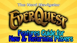 Everquest: Feature Guide for New and Returning Players