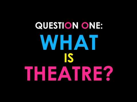 Q 1 What is Theatre? World Day of Theatre for Children and Young People