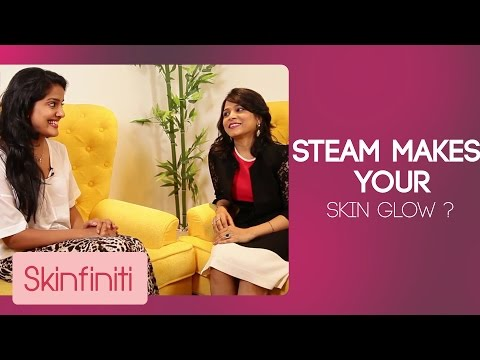 Advantages Of Steaming Your Face (Part 4) | Skincare | Skinfiniti