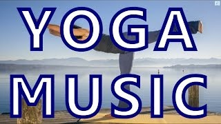 Yoga Music for Relaxation, Meditation, Flexibility and Workout | Yoga music relax to sleep well