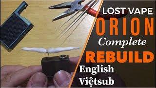 Lost vape ORION REBUILD thay coil ENGLISH Hướng dẫn VIỆT SUB