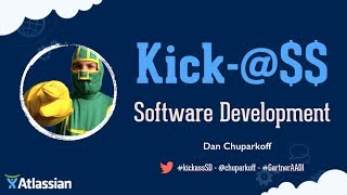 The Secrets of Kick-ass Software Development at Atlassian