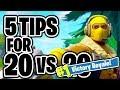5 Tips To Win Fortnite: Battle Royale 20 Vs. 20 Mode!