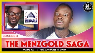 The Menzgold Saga, How Nam1 SC@MMED Millions Of Ghanaians || PAE MU KA