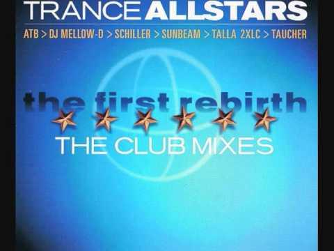 Trance Allstars - The First Rebirth (DJ Mellow-D Club Mix)