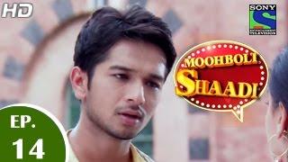 Mooh Boli Shaadi - मुह बोली शादी - Episode 14 - 13th March 2015