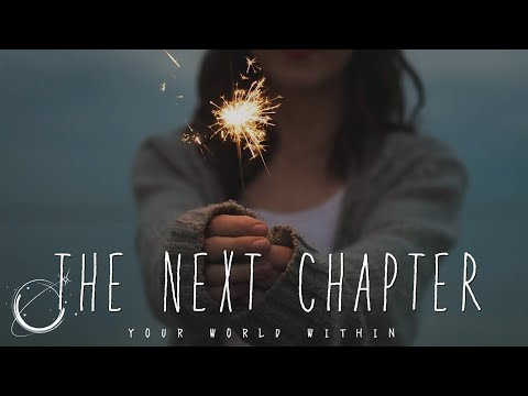 The Next Chapter - Motivation for 2018