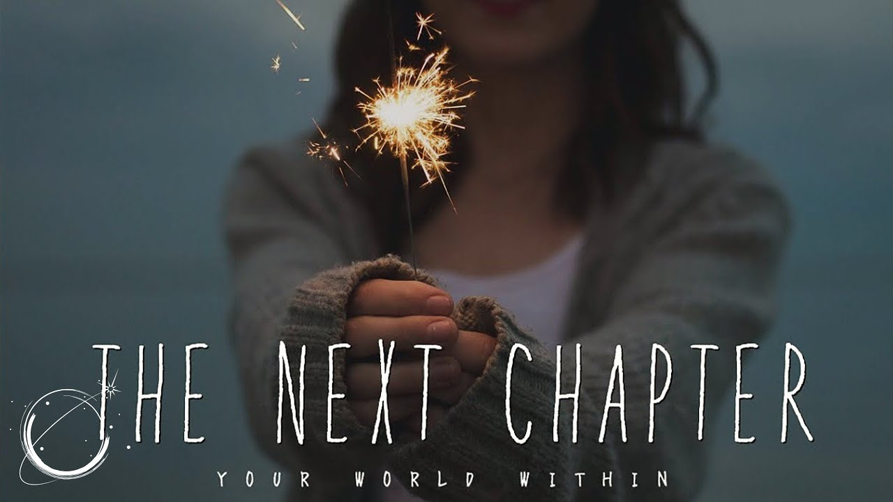 The Next Chapter >> The Next Chapter Motivation For 2018 Youtube