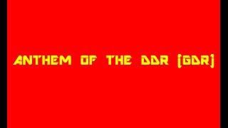 Anthem of East Germany (DDR,GDR) (Reupload)