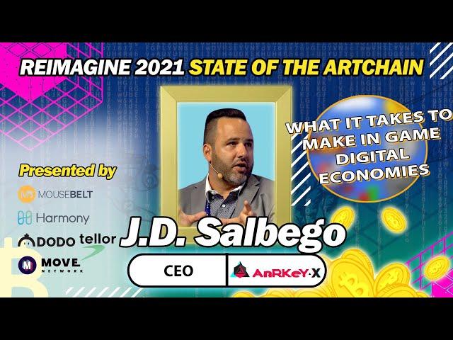 REIMAGINE 2021 - J.D. Salbeg - AnRKey X - Gamification In The New World