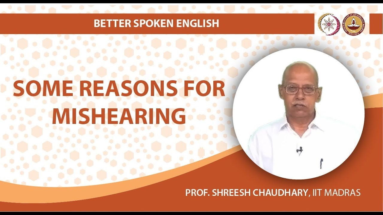 Some Reasons for Mishearing