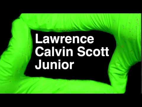 How to Pronounce Lawrence Calvin Scott Junior