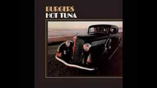Hot Tuna_ Burgers (1972) Full Album