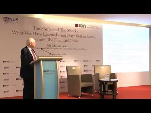 [Lecture] Martin Wolf on lessons from the Financial Crisis, and the pending crisis facing the world