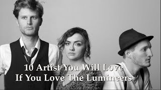 10 artists you will love if you love the lumineers