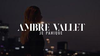 Смотреть клип Ambre Vallet - Je Panique