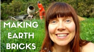 OFF GRID YURT LIFE - MAKING EARTH BRICKS