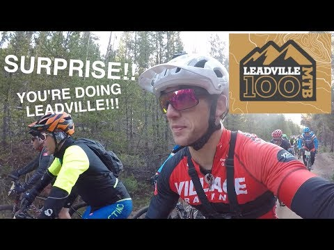 Surprise! You're Racing the Leadville 100 in 14 Days!