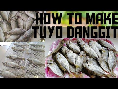 HOW TO MAKE TUYO DANGGIT/EASY WAY