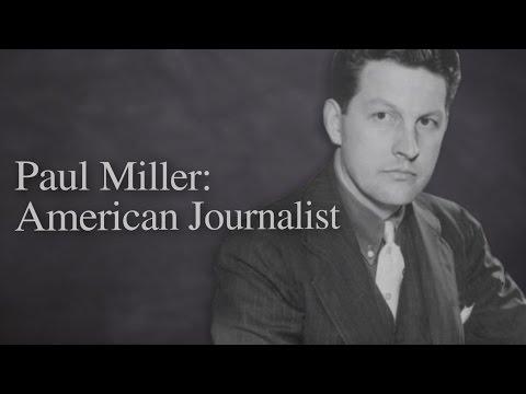 Paul Miller: American Journalist