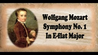 Mozart - Symphony No. 1 In E-flat Major