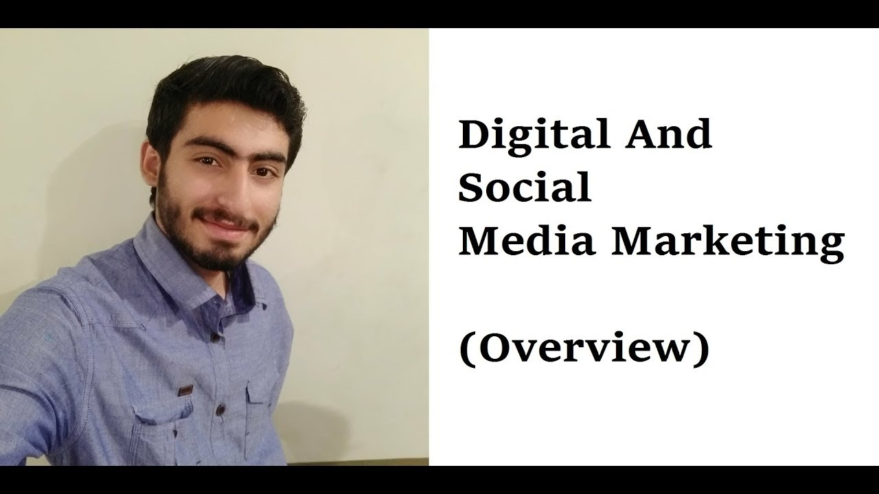 0. Overview - What is digital/SMM Marketing