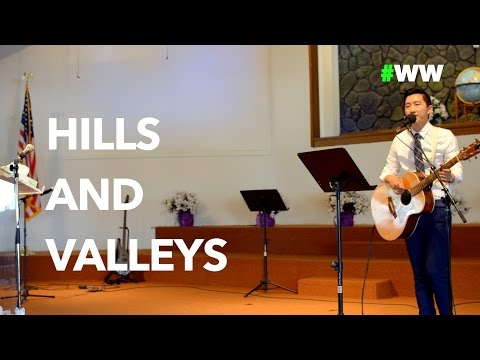 "#WW ""Hills and Valleys"" Tauren Wells cover by Alex Thao"