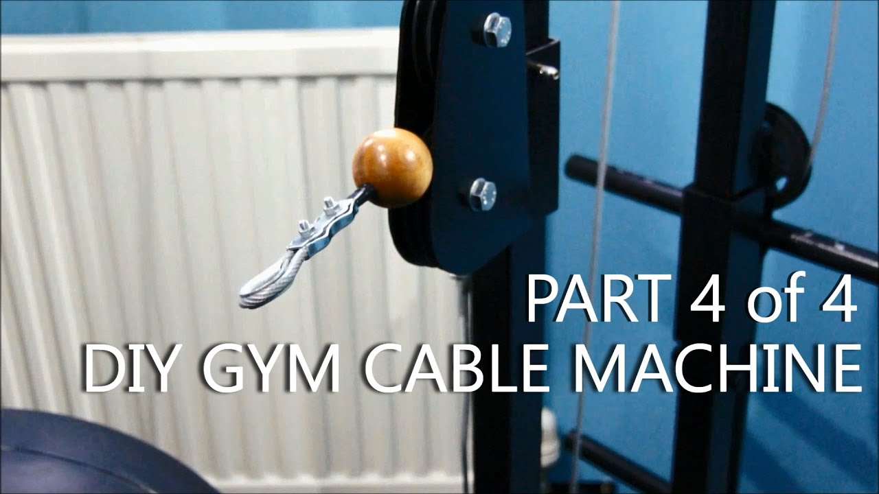 Diy Gym Cable Machine Full Build Log Part 4of4 Youtube