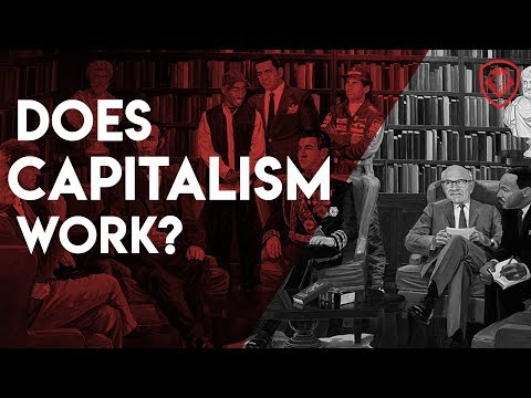 Does Capitalism work?