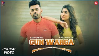 Gun Warga - Harvy Sandhu (Lyrics Video) | Gurlez Akhtar | Desi Crew | New Punjabi Song 2021