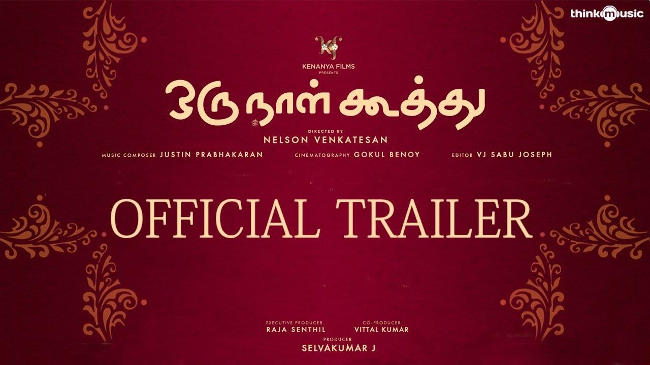 Oru Naal Koothu Official Theatrical Trailer | Dinesh | Mia George | Justin Prabhakaran