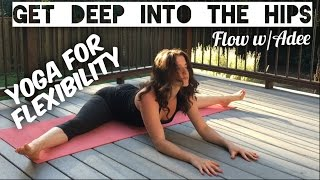 Deep Hip Opening Yoga [Slow Flow w/Adee]