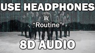 Alan Walker x David Whistle - Routine (8D MUSIC)