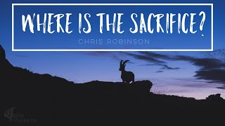 Where Is The Sacrifice?