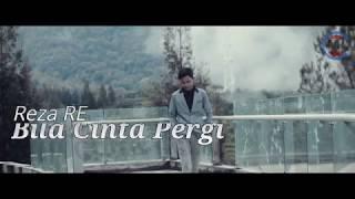 Reza RE Bila Cinta Pergi (Official Lyric)