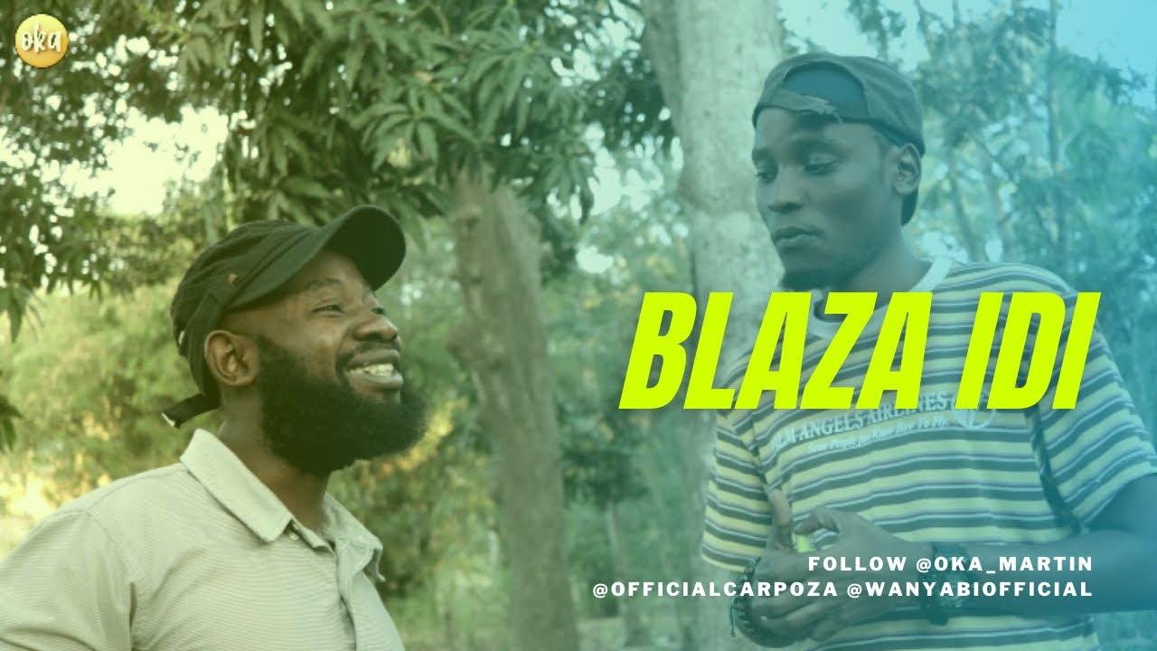 Download BLAZA IDI | Oka Martin & Carpoza