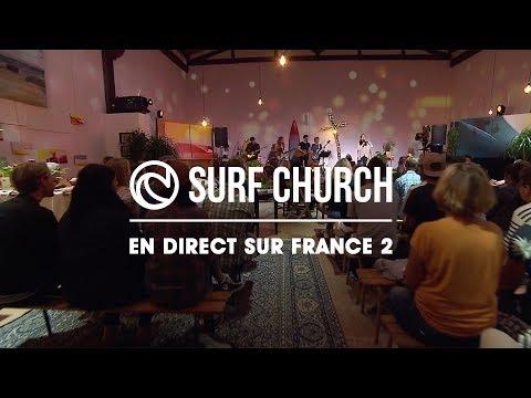 Surf Church Hossegor - En Direct Sur France 2