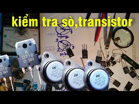 cách đo kiểm tra sò transistor còn sống,xác định chân sò đèn