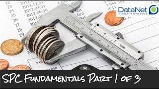 SPC Fundamentals | Part 1 of 3