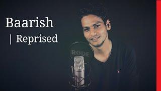 Baarish | Half  Girlfriend | Ash King | Cover | Vipin Singh