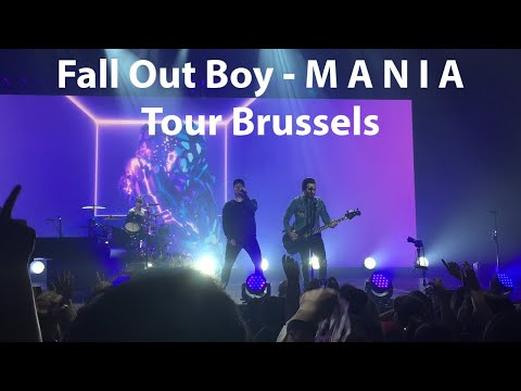 Fall Out Boy - M A N I A Tour Brussels [FULL CONCERT]