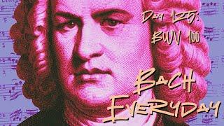 "Day 125: Bach Chorale ""Was Gott tut, das ist wohlgetan"" from BWV 100"