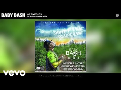 Baby Bash - No Timeouts (Audio) ft. E-40, Marty Obey