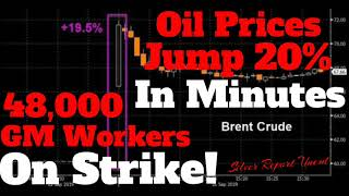 Economic Collapse News - Oil Prices Just Jumped 20%, 48,000 GM Workers On Strike
