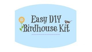 How-to Make A Birdhouse With A Diy Birdhouse Kit From The Home Depot